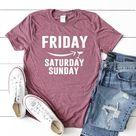 Friday T Shirt, Friyay Tshirt, Friday Shirt, Friday Saturday Sunday Wine Shirt, Weekend Shirt, Weeke