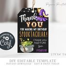 EDITABLE Halloween Birthday Party Favor Tags - Spooktacular Birthday Thank You Tag - Witch Halloween Birthday Party - Edit Corjl-#BP12 #BP14