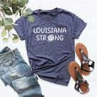 Louisiana Shirt, Louisiana Strong tee, Home Louisiana Shirt, Louisiana State, Louisiana apparel, Louisiana Proud, Louisiana Gift, Hurricane