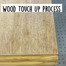 Wood Touch Up Process