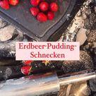 Hefeschnecken Mit Vanille Pudding Und Erdbeeren