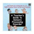 A Teacher's Guide to Sensory Processing Disorder - CD-ROM