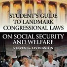 Student's Guide to Landmark Congressional Laws on Social Security and Welfare - Hardcover