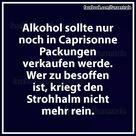 Alkohol Caprisonne Strohhalm besoffen lustig deutsch betrunken