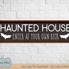 Haunted house SVG download.  Halloween sign design svg.  Halloween party svg files.  Halloween clipart design.  Enter if you dare svg.