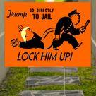 Lock Him Up Yard Sign Anti Trump Memes Funniest Signs For Anti Trump Rally Anti Twitter Rally   1 Pack