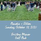 Claudia + Dillon Sunday, October 11, 2020  Bristow Manor Golf Club