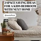 AD. 3 SPACE SAVING IDEAS FOR A KIDS BEDROOM  WITH NEXT HOME