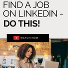 How to Use LinkedIn to Find Your Next Job 🤩