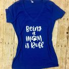 Being a Mom is Ruff Funny Dog Mom Shirt, I Love My Fur Baby Cute Dog Lover Gift, T Shirt for Fur Mama Animal Lover