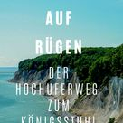 Wandern auf Rügen: Der Hochuferweg zum Königsstuhl