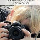 Fotografieren lernen für Anfänger: Tipps für den perfekten Einstieg