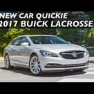 New Car Quickie 2017 Buick LaCrosse on Everyman Driver