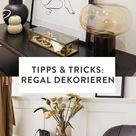 Regal dekorieren: Die besten Ideen & Tipps!