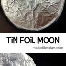 Tin Foil Moon