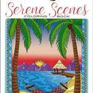Serene Scenes Coloring Book