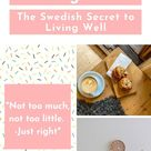 All About Lagom - the Swedish Lifestyle Trend