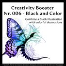 Creativity Booster Nr. 6   Black and Color