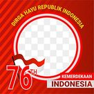 Frame Twibbon Indonesia Merdeka 76 Tahun Dirgahayu, Twibbon Kemerdekaan, Banner 17 Agustus, Twibbon 17 Agustus PNG Transparent Clipart Image and PSD File for Free Download