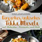 Einfaches indisches Tikka Masala mit Hühnchen - Ina Isst