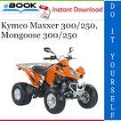 Kymco Maxxer 300 250 Mongoose 300 250 Atv Service Repair Manual Repair Manuals Repair Mongoose