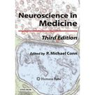 Neuroscience in Medicine. Gebunden
