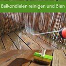 Balkon Dielen aus Holz reinigen und ölen   so klappts