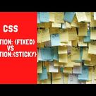 CSS POSITIONING TUTORIAL FOR BEGINNERS FIXED VS STICKY : CSS TUTORIAL FOR BEGINNERS #9