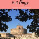 How to spend 3 days in Rome — Earth Lists