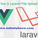 Vuejs file upload Ajax formdata component Example • InfinityKnow