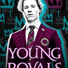 🎬Young Royals [TRAILER] Coming to Netflix July 1, 2021