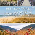 15 best day trips from Boston, Massachusetts