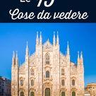 Cosa Vedere a Milano: 15 Cose da fare e visitare   1, 2 o 3 Giorni   Italia