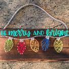 String Art Kit * Christmas Light String Art * Holiday Craft Kit * be Merry and Bright * Perfect Gift for Teens Adults