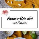 Ananas-Reissalat - Experimente aus meiner Küche