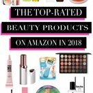 Top-Rated Beauty Products On Amazon In 2018 - Hairspray and Highheels
