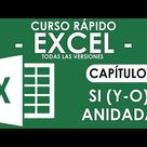 Curso Excel   Capitulo 5 2, Función SI Y O ANIDADA