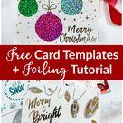 Free Christmas Card Templates + Deco Foil Tutorial