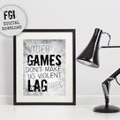 Video Game Wall Decor for Teenage Bedroom or Game Room, Video games don't make us violent lag does, Video Game Poster, Mancave, gaming decor