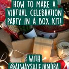 How to Make a Virtual Celebration Party in a Box Kit