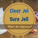 Clear Jel® vs. Sure Jell® in Home Canning