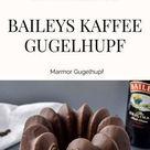 Baileys Kaffee Marmor Gugelhupf