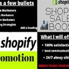 I will do shopify marketing ecommerce dropshipping promotion shopify sales