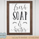 Fresh Soap and Water svg cut file.  Bathroom decor svg. Bathroom sign svg.  Bathroom svg clipart.  Bathroom Soap svg download.