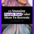 23 Pretty Perfect Purple Hair Color Ideas for Brunettes & Blondes: Highlights, Ombre, and Streaks