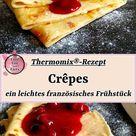 Crêpes – ein leichtes französisches Frühstück | Thermomix®-Rezept