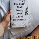 The little red poetry book called heartbreak available on Amazon and Barnes and Noble