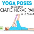 5 Yoga Poses to Relieve Sciatic Nerve Pain | Top 10 Home Remedies