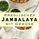 Kreolisches Gemüse Jambalaya Rezept | Elle Republic | Gesund essen