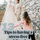 13 Tips to having a stress-free wedding day